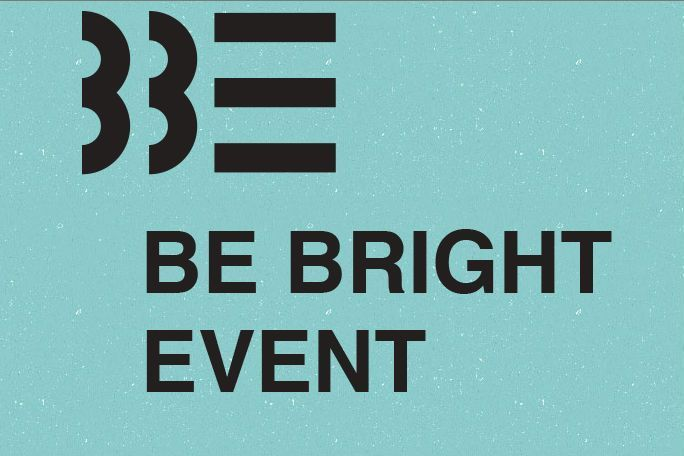 Be Bright Event